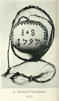 Knitted Pincushion, 1797